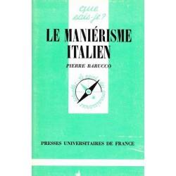 Le maniérisme italien - Pierre Barucco