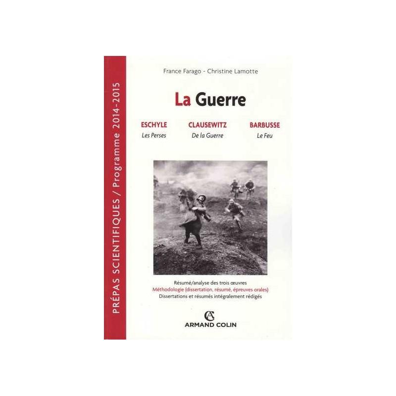 La guerre - France Farago/Christine Lamotte - A. Colin