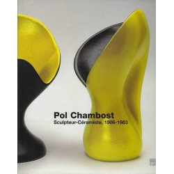 Pol Chambost sculpteur-céramiste, 1906-1983