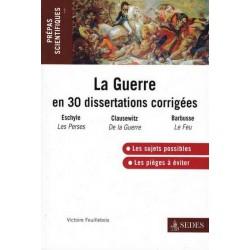 La Guerre en 30 dissertations corrigées - V. Feuillebois