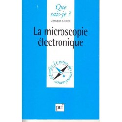 La microscopie electronique...