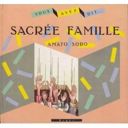 Sacrée famille - Amato Soro