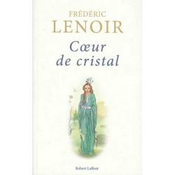 Coeur de cristal - Frédéric...