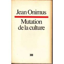 Mutation de la culture -...