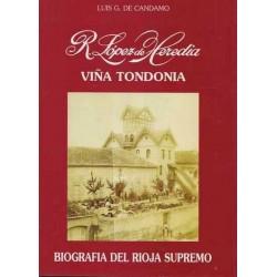 """R. Lopez de Heredia """"Vina Tondonia""""- Luis G. de Candamo"""