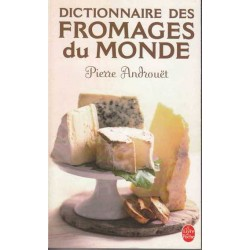Dictionnaire des fromages...