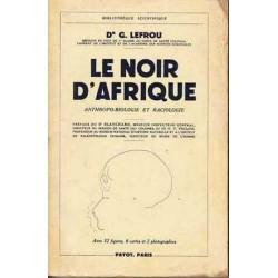 Le Noir d'Afrique -...