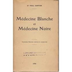 Médecine Blanche et...