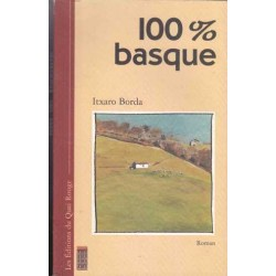 100 % basque - Itxaro Borda