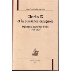 Charles IX et la puissance...