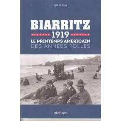 Biarritz 1919 - Le...