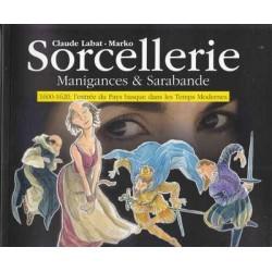 Sorcellerie - Manigances et...