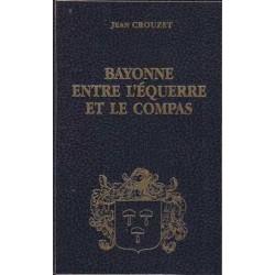Bayonne entre l'équerre et...