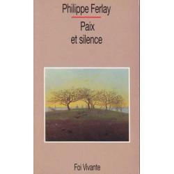 Paix et silence - Philippe...