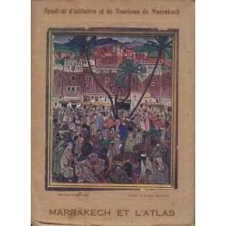 Marrakech et l'Atlas